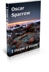 Poetry Collection by Oscar Sparrow available in print, e-book and audio book formats