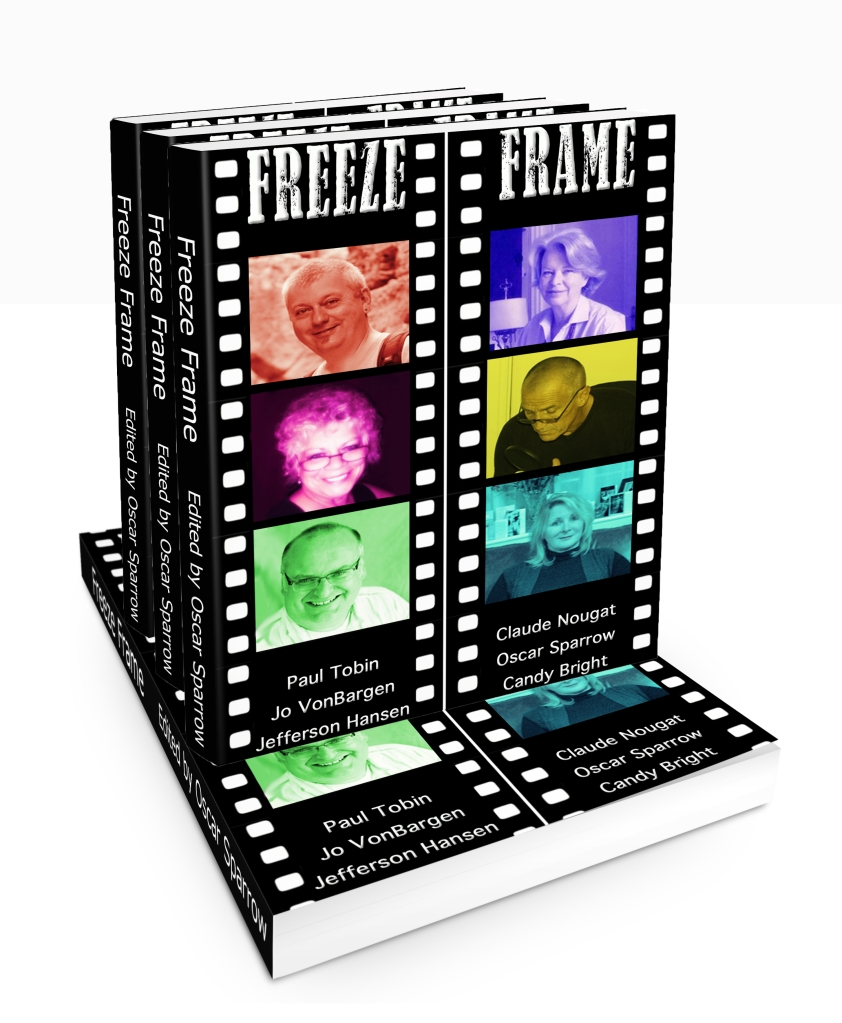 Print on demand paperback Freeze Frame by Oscar Sparrow Candy Bright Jefferson Hansen Claude Nougat Jo VonBargen and Paul Tobin