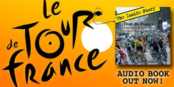 Tour de France The Inside Story Audio book
