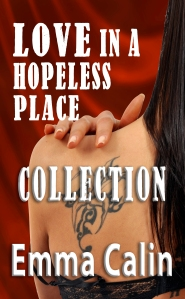 Love In A Hopeless Place Collection createspace 2nd proof